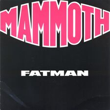 Mammoth - Fatman / Political Animal (single)