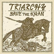 Triarchy -Save The Khan CD
