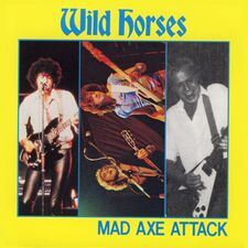 Wild Horses - Mad Axe Attack CD