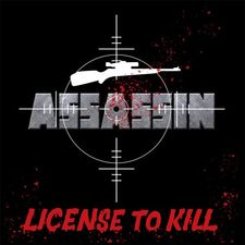 Assassin - License To Kill LP