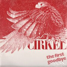 Cirkel - The First Goodbye LP