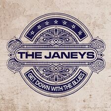 The Janeys - Get Down With The Blues CD