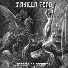 Manilla Road - Dreams Of Eschaton 2-CD