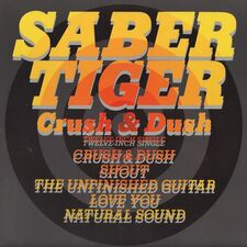 Saber Tiger - Crush & Dush EP
