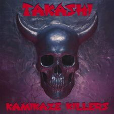 Takashi - Kamikaze Killers CD