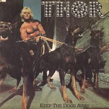 Thor - Keep The Dogs Away LP