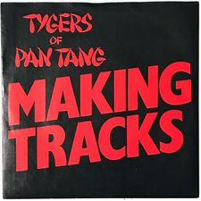 Tygers Of Pan Tang - Making Tracks 7-Inch
