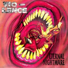 Vio-Lence - Eternal Nightmare 2-LP