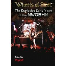 Wheels Of Steel: The Explosive Early Years Of The NWOBHM Book