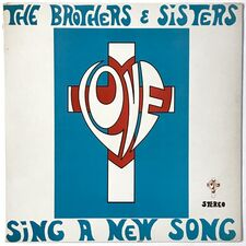 The Brothers & Sisters - Sing A New Song LP
