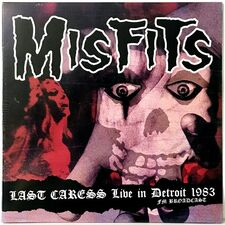 Misfits - Last Caress Live In Detroit 1983 LP