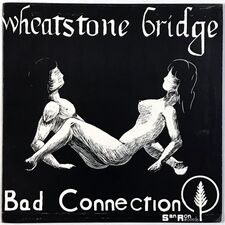 Wheatstone Bridge - Bad Connection LP SRM 200