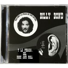 Billy Bond - Y La Pesada Del Rock and Roll CD CFR-0401