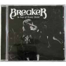 Breaker - In Days Of Heavy Metal CD CULTMETALBRKRCANCD