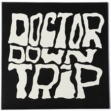 Doctor Downtrip - Doctor Downtrip LP LPR LP 0823-1