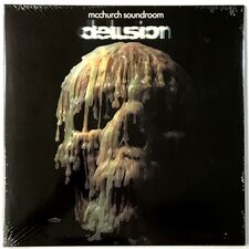 McChurch Soundroom - Delusion LP OWLP 014