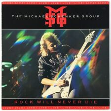 Michael Schenker Group - Rock Will Never Die LP CUZ 1470