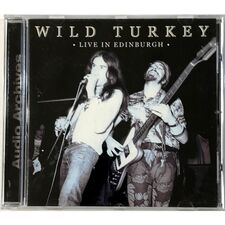 Wild Turkey - Live in Edinburgh CD AACD043