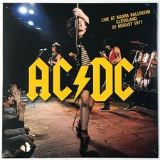 AC/DC - Live At The Agora Ballroom, Cleveland, August 22nd, 1977 LP RLL 026
