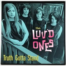 Luv'd Ones, The - Truth Gotta Stand LP LP 5033