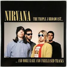 Nirvana - The Triple J Broadcast... LP EGG 362