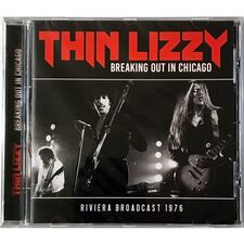 Thin Lizzy - Breaking Out In Chicago 1976 CD GSF042