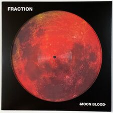 Fraction - Moon Blood LP MJJ405PD