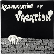 Vacation - Resurrection Of Vacation LP LPR 0824
