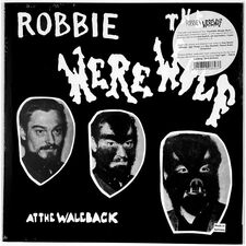 Robbie The Werewolf - At The Waleback LP OSR 049