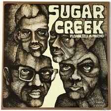 Sugar Creek - Please Tell A Friend LP AK 151