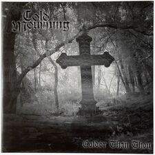 Cold Mourning - Colder Than Thou 2-LP Dust020LP