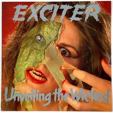 Exciter - Unveiling The Wicked LP MFN 61