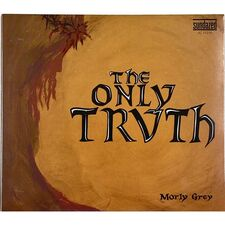 Morly Grey - The Only Truth CD SC 11216