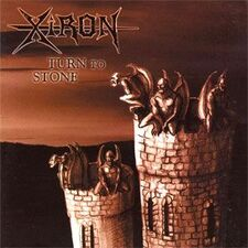 Xiron - Turn to Stone CD IG 1014