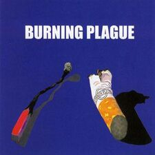 Burning Plague - Burning Plague CD PL 525
