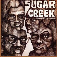 Sugar Creek - Please Tell A Friend CD AUCD5003