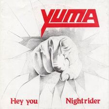 Yuma - Hey You / Nightrider 7inch Cry001