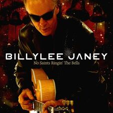 Janey, Billylee - No Saints Ringin' the Bells CD ROCK037-2
