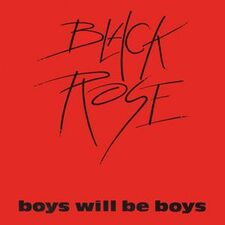 Black Rose - Boys Will Be Boys LP BULP3