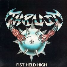 Thrust - Fist Held High LP.
