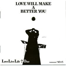Love Live Life - Love Will Make a Better You CD DS-06
