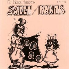Sweet Pants - Fat Peter Presents CD RRCD 129