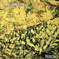 Finnegans Wake - Yellow LP FAN 180793