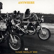 Flower Travellin' Band - Anywhere CD Lion 191