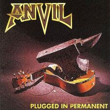 Anvil - Plugged In Permanent CD MASS098CD