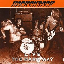 Hackensack - Live The Hard Way CD AACD019