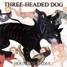 Three-Headed Dog - Hound of Hades CD AACD 052