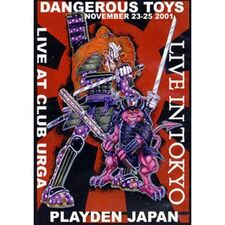 Dangerous Toys - Live At Club Urga, Playden Japan DVD DTJAP-DVD