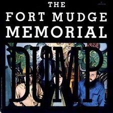 Fort Mudge Memorial Dump - Fort Mudge Memorial Dump LP SR-61256