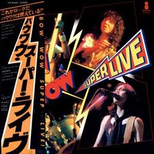 Bow Wow - Super Live LP VIH-6022